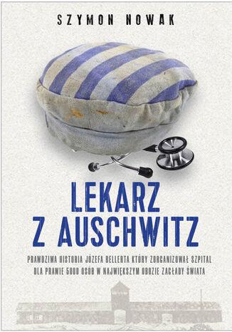 Okładka książki/ebooka Lekarz z Auschwitz