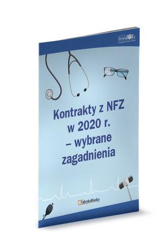 Okładka książki Kontrakty z NFZ w 2020 r. - wybrane zagadnienia