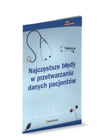 Okładka książki Najczęstsze błędy w przetwarzaniu danych pacjentów