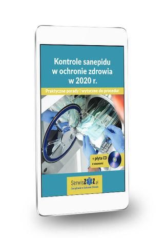 Okładka książki Kontrole sanepidu w ochronie zdrowia w 2020 r. Praktyczne porady i wytyczne do procedur + płyta CD z wzorami
