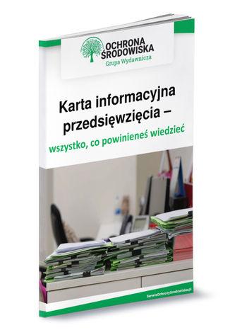 Okładka książki Karta informacyjna przedsięwzięcia - wszystko,co powinieneś wiedzieć