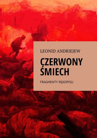 Okładka książki Czerwony Śmiech Fragmenty Rękopisu