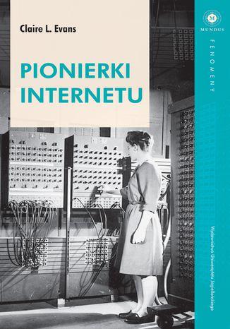 Okładka książki Pionierki Internetu