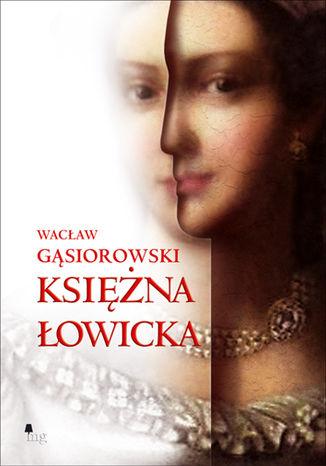 Okładka książki Księżna Łowicka