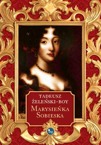 Okładka książki Marysieńka Sobieska