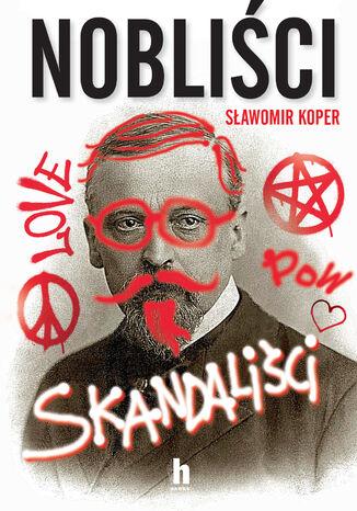 Okładka książki Nobliści, skandaliści