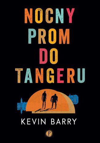 Okładka książki Nocny prom do Tangeru