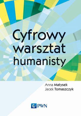 Okładka książki/ebooka Cyfrowy warsztat humanisty