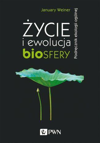 Okładka książki/ebooka Życie i ewolucja biosfery