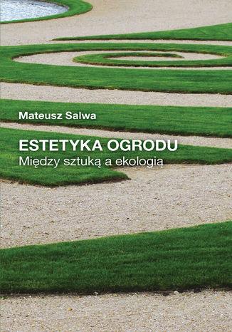 Okładka książki/ebooka Estetyka ogrodu