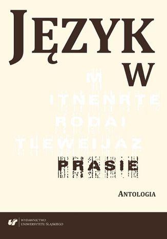 Okładka książki Język w prasie. Antologia