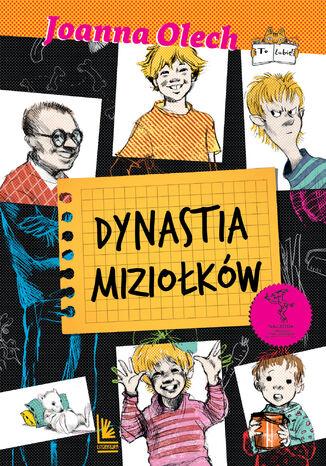 Okładka książki/ebooka Dynastia Miziołków