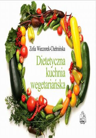 Okładka książki/ebooka Dietetyczna kuchnia wegetariańska