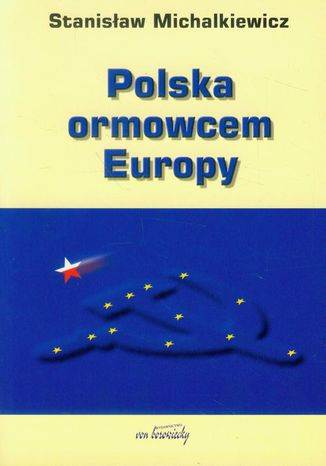 Polska ormowcem Europy – ebook