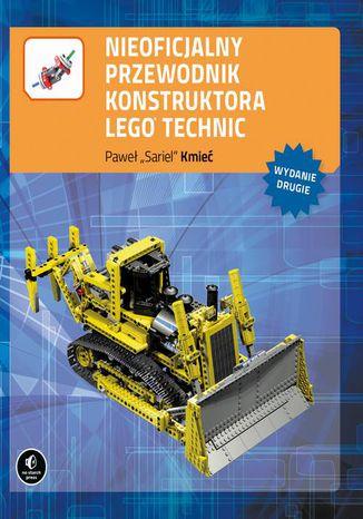 Okładka książki Nieoficjalny przewodnik konstruktora Lego Technic, wyd. II