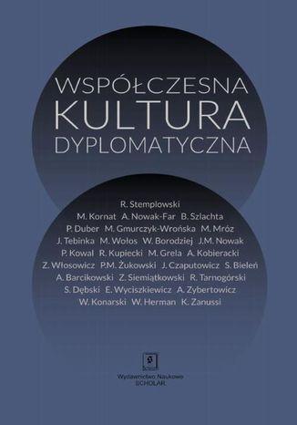 Okładka książki/ebooka Współczesna kultura dyplomatyczna