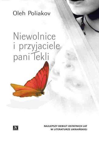 Okładka książki/ebooka Niewolnice i przyjaciele pani Tekli