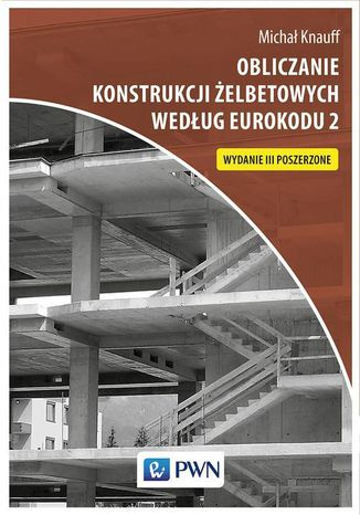 Okładka książki/ebooka Obliczanie konstrukcji żelbetowych według Eurokodu 2