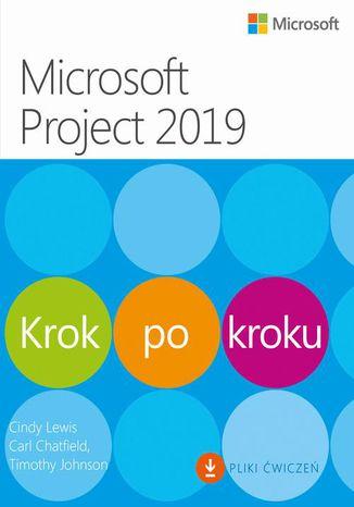 Okładka książki/ebooka Microsoft Project 2019 Krok po kroku