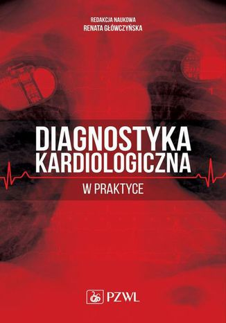 Okładka książki Diagnostyka kardiologiczna w praktyce