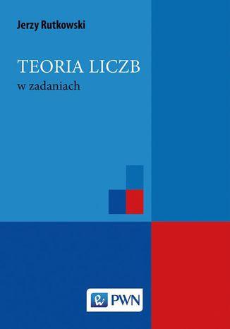 Okładka książki/ebooka Teoria liczb w zadaniach