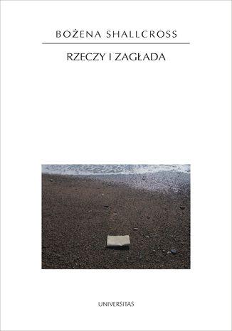 Okładka książki Rzeczy i Zagłada