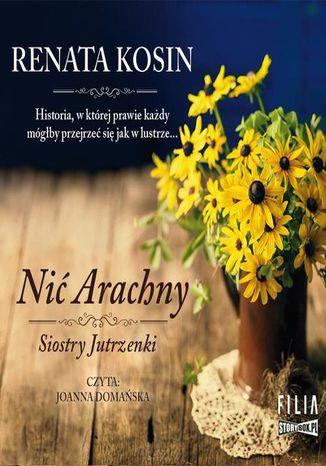 Okładka książki/ebooka Siostry Jutrzenki. Tom 1. Nić Arachny