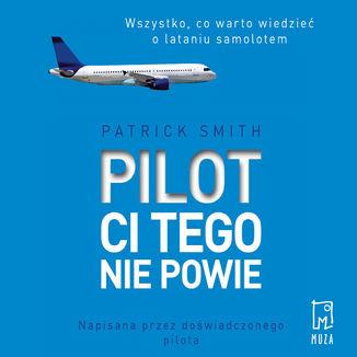 Okładka książki Pilot ci tego nie powie