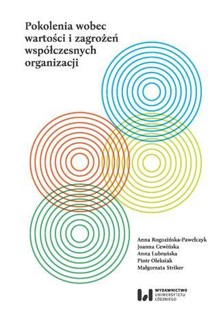Okładka książki Pokolenia wobec wartości i zagrożeń współczesnych organizacji