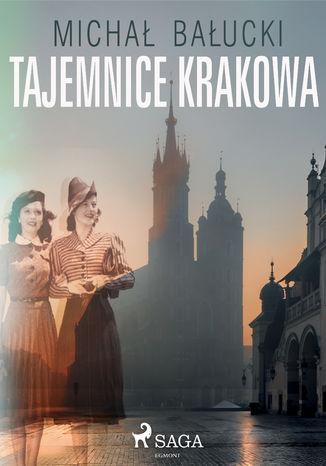 Okładka książki Tajemnice Krakowa