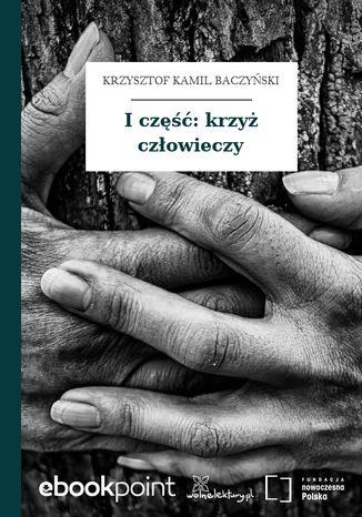 Okładka książki/ebooka I część: krzyż człowieczy