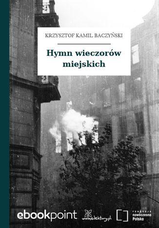 Okładka książki Hymn wieczorów miejskich
