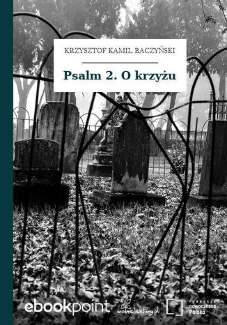 Okładka książki Psalm 2. O krzyżu