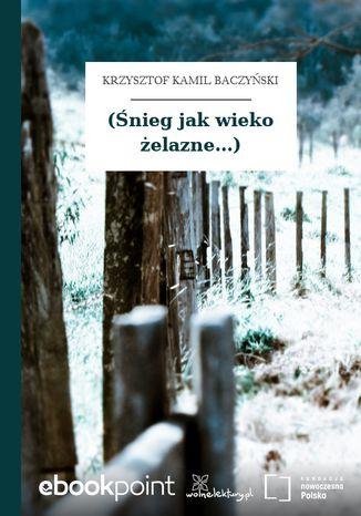 Okładka książki/ebooka (Śnieg jak wieko żelazne...)
