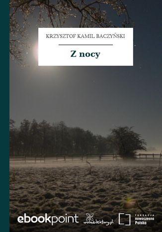 Okładka książki/ebooka Z nocy