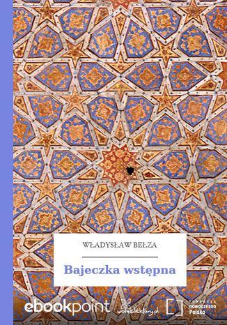 Okładka książki Bajeczka wstępna