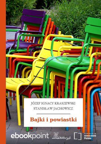 Okładka książki/ebooka Bajki i powiastki