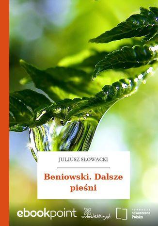 Okładka książki/ebooka Beniowski. Dalsze pieśni