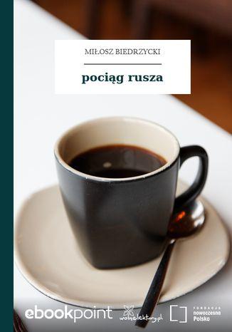 Okładka książki/ebooka pociąg rusza