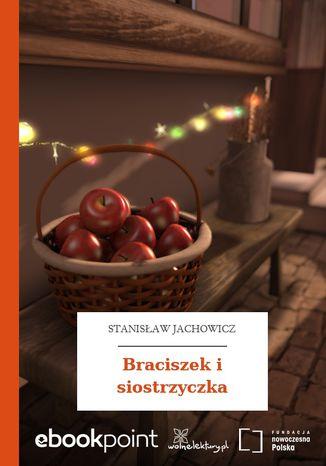 Okładka książki Braciszek i siostrzyczka