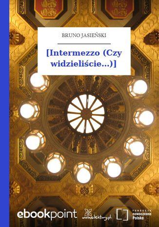 Okładka książki/ebooka [Intermezzo (Czy widzieliście...)]