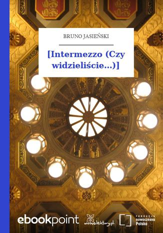 Okładka książki [Intermezzo (Czy widzieliście...)]