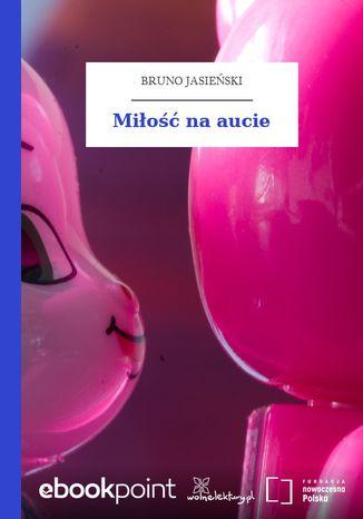 Okładka książki Miłość na aucie