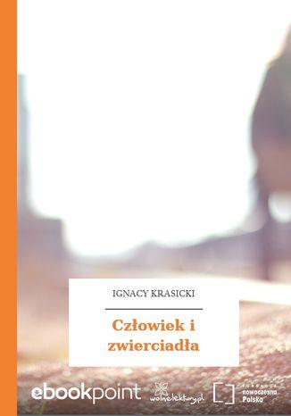 Okładka książki/ebooka Człowiek i zwierciadła