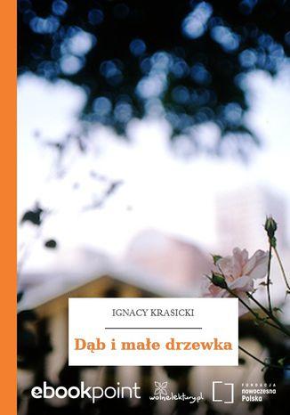 Okładka książki Dąb i małe drzewka