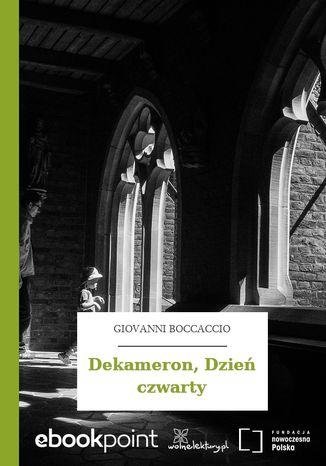Okładka książki/ebooka Dekameron, Dzień czwarty