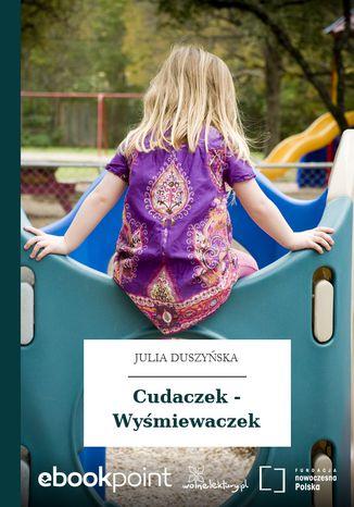 Okładka książki/ebooka Cudaczek - Wyśmiewaczek