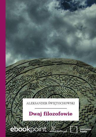 Okładka książki Dwaj filozofowie