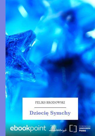 Okładka książki Dziecię Symchy