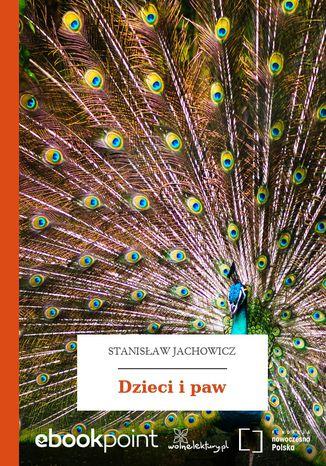 Okładka książki/ebooka Dzieci i paw